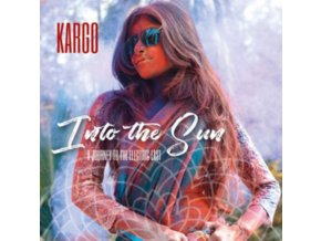 KARGO - Into The Sun: A Journey To The Electric East (CD)