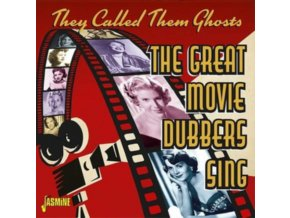 VARIOUS ARTISTS - They Called Them Ghosts - The Great Movie Dubbers Sing (CD)