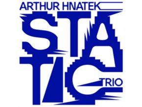 ARTHUR HNATEK TRIO - Static (CD)