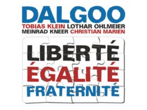 DALGOO - Liberte Egalite Fraternite (CD)