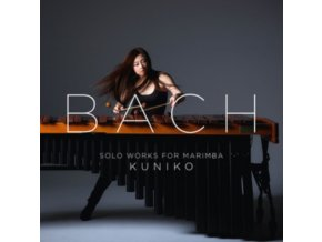 KUNIKO - Bach: Solo Works For Marimba (CD)