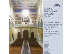 EMANUELE CARDI - Great European Organs No.84 / The Organ Of San Benedetto. Pontecagnano. Faiano. Italy (CD)