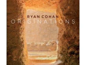 RYAN COHAN - Originations (CD)