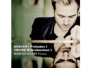 MARTIN KLETT - Debussy: Prelude I. Crumb: Makrokosmos I (CD)