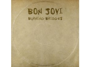 Bon Jovi - Burning Bridges (Music CD)