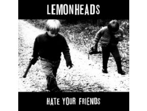 Lemonheads (The) - Hate Your Friends (Music CD)