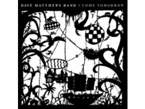 Dave Matthews Band - Come Tomorrow (Music CD)