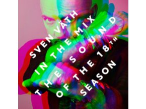 Sven Vath - The Sound Of The 18th Season: Sven Väth In The Mix (Music CD)