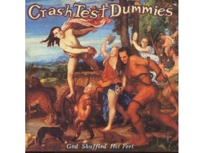 Crash Test Dummies - God Shuffled His Feet (Music CD)