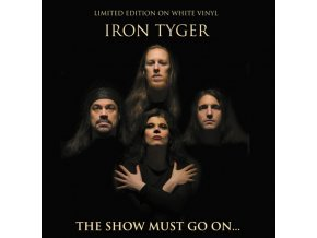 iron tyger the show must go on white vinyl