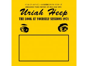 uriah heep the look at yourself sessions 1971 vinyl