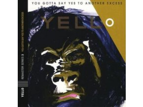 Yello - You Gotta Say Yes To Another Excess (Music CD)