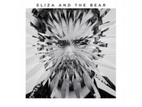 Eliza & The Bear - Eliza And The Bear (Deluxe Edition) (Music CD)
