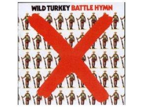Wild Turkey - Battle Hymn (Music CD)