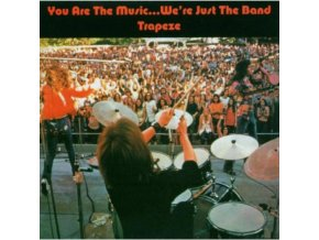 Trapeze - You Are The Music...Were Just The Band (Music CD)