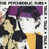 Psychedelic Furs (The) - Talk Talk Talk [Remastered]