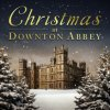 Various Artists - Christmas At Downton Abbey (Music CD)