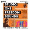 SOUL JAZZ RECORDS PRESENTS - Studio One Freedom Sounds: Studio One In The 1960S (CD)