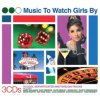 VARIOUS ARTISTS - Music To Watch Girls By (CD)