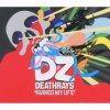 DZ Deathrays - Ruined My Life (Music CD)