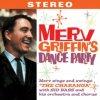 Merv Griffin - Merv Griffin's Dance Party (Music CD)