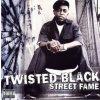 Twisted Black - Street Fame (Music CD)