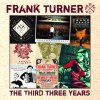Frank Turner - Third Three Years (Music CD)