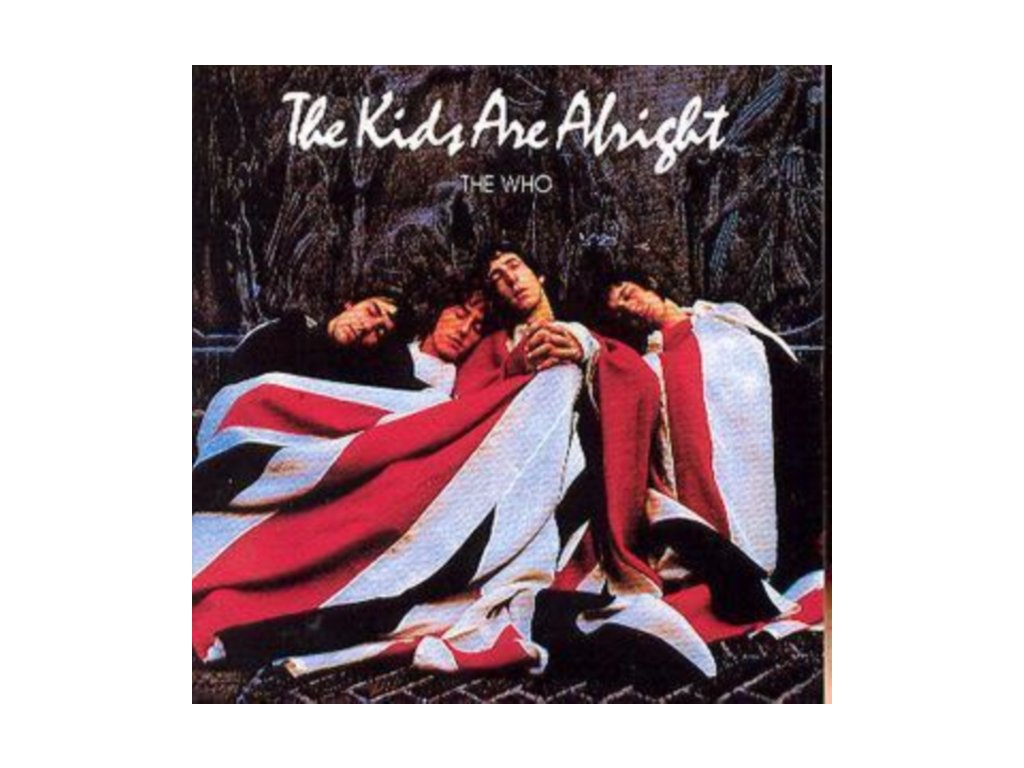 The Who - Kids Are Alright  the [Original Soundtrack/Remastered] (Music CD)