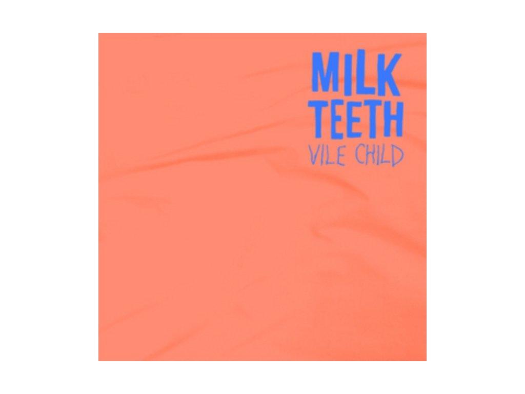 MILK TEETH - Vile Child (LP)