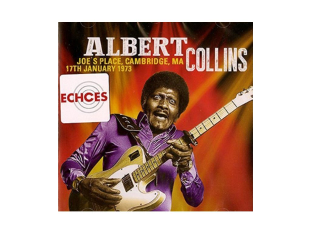 ALBERT COLLINS - JoeS Place Cambridge Ma 17Th January 1973 (LP)