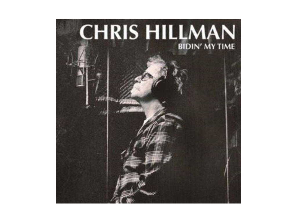 CHRIS HILLMAN - Bidin My Time (LP)