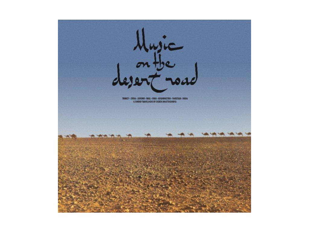 DEBEN BHATTACHARYA - Music On The Desert Road (LP)