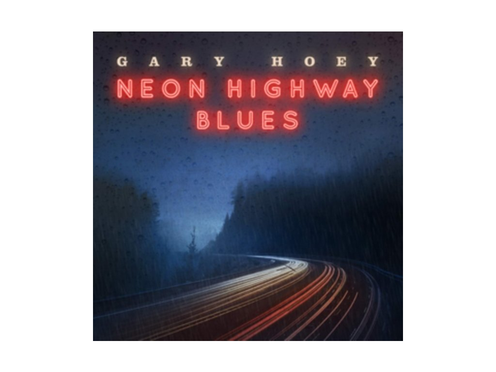 GARY HOEY - Neon Highway Blues (LP)