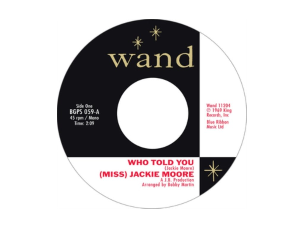 """(MISS) JACKIE MOORE - Who Told You / The Same Change (7"""" Vinyl)"""