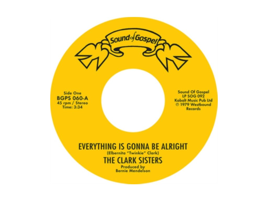 """CLARK SISTERS / CJ & CO - Everything Is Gonna Be Alright / You Brought The Sunshine (Into My Life) (7"""" Vinyl)"""
