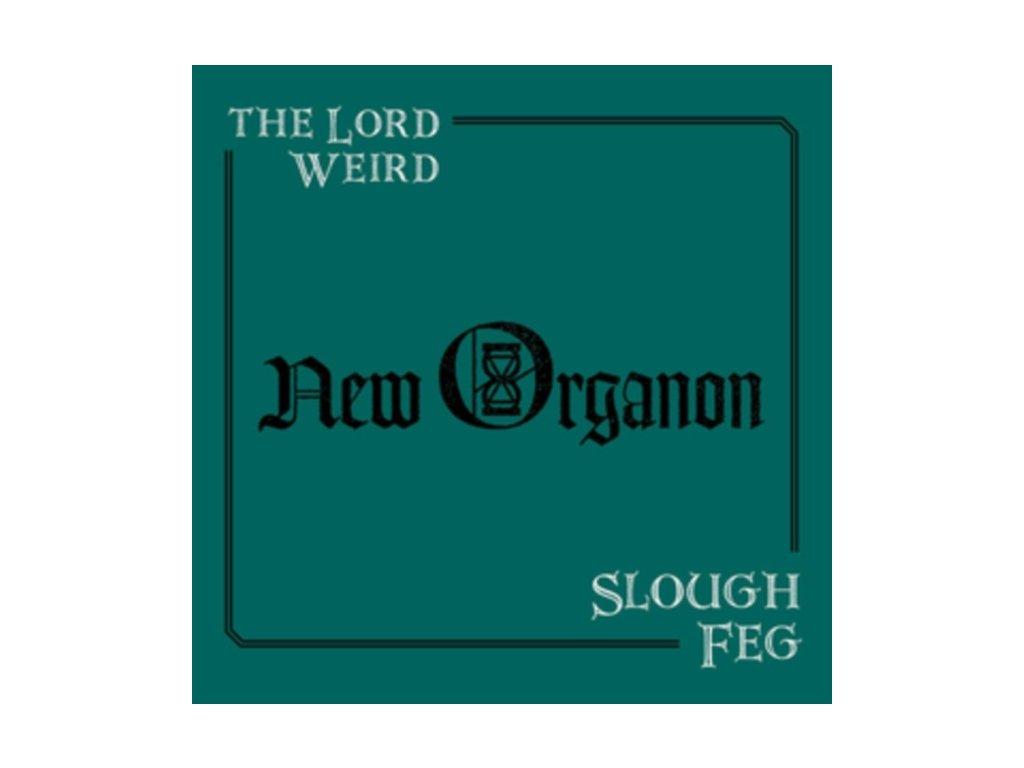 LORD WEIRD SLOUGH FEG - New Organon (LP)