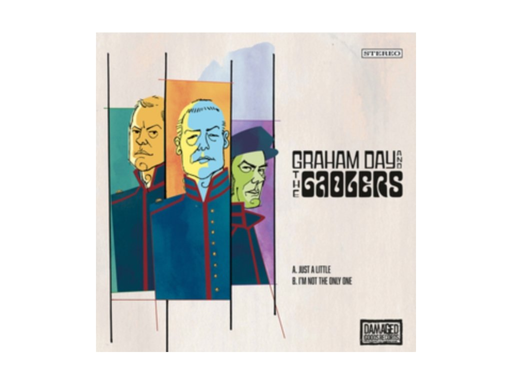"""GRAHAM DAY & THE GAOLERS - Just A Little / Im Not The Only One (7"""" Vinyl)"""