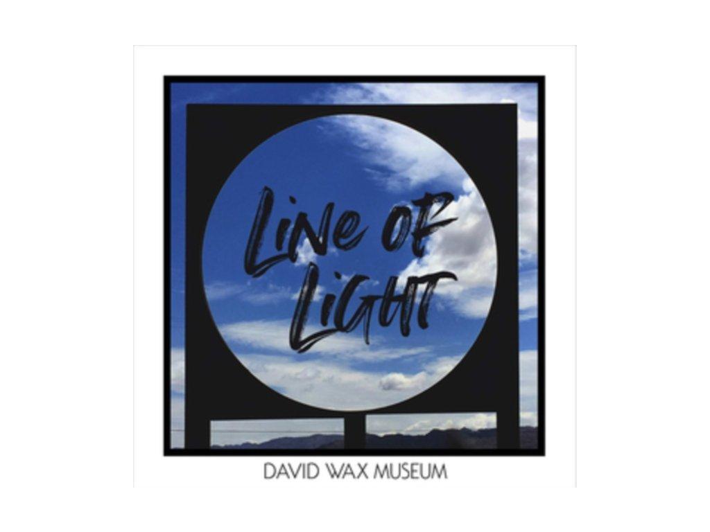 DAVID WAX MUSEUM - Line Of Light (LP)