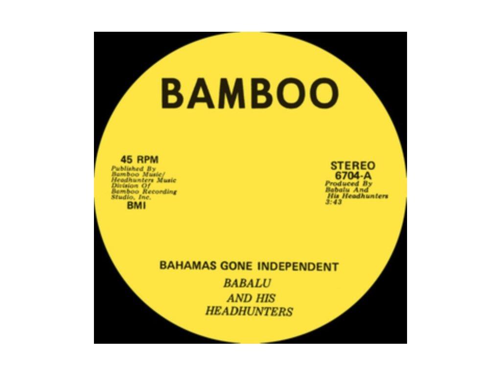 "BABALU AND HIS HEADHUNTERS - Bahamas Gone Independent / Calypso Funk (7"" Vinyl)"