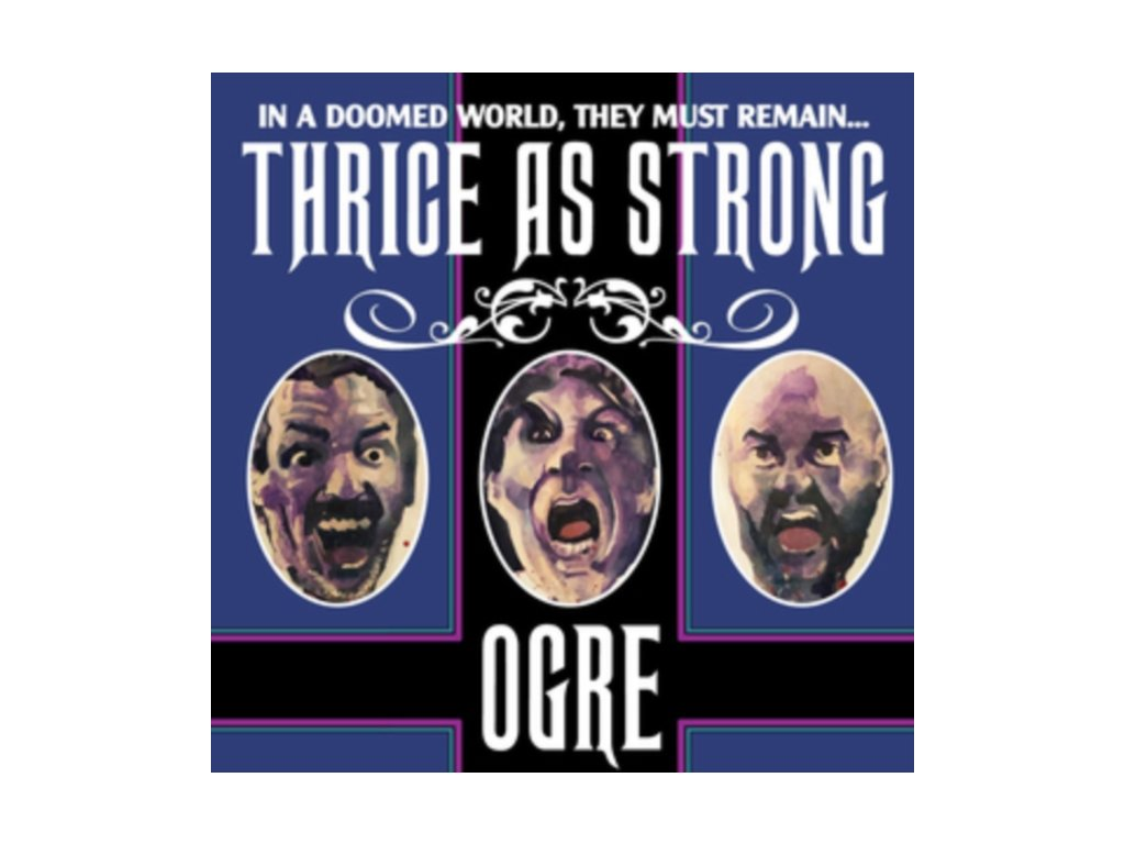 OGRE - Thrice As Strong (LP)