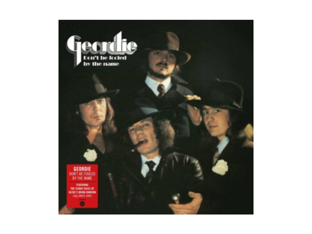 GEORDIE - Dont Be Fooled By The Name (LP)