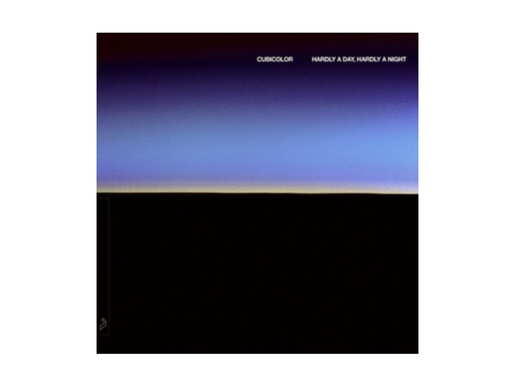 CUBICOLOR - Hardly A Day. Hardly A Night (LP)