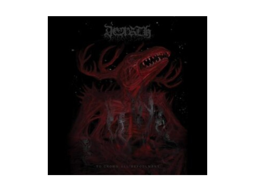 DEARTH - To Crown All Befoulment (LP)