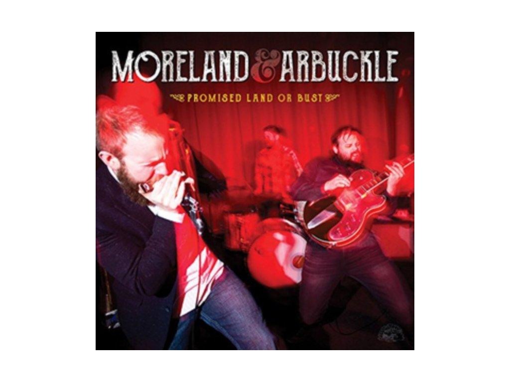 MORELAND & ARBUCKLE - Promised Land Or Bust (LP)