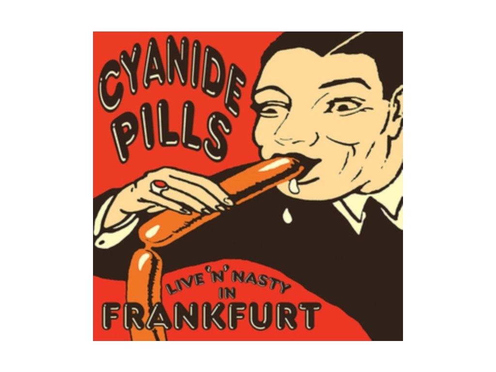 """CYANIDE PILLS - Live N Nasty In Frankfurt (10"""" Vinyl)"""