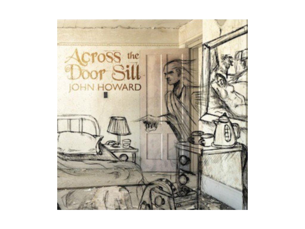JOHN HOWARD - Across The Door Sill (LP)