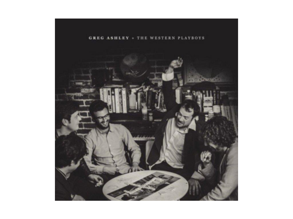 GREG ASHLEY & THE WESTERN PLAYBOYS - Greg Ashley & The Western Playboys (LP)