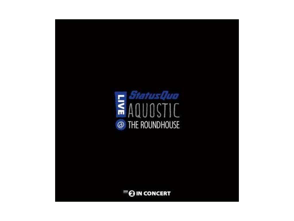 STATUS QUO - Aquostic! Live At The Roundhouse (LP)