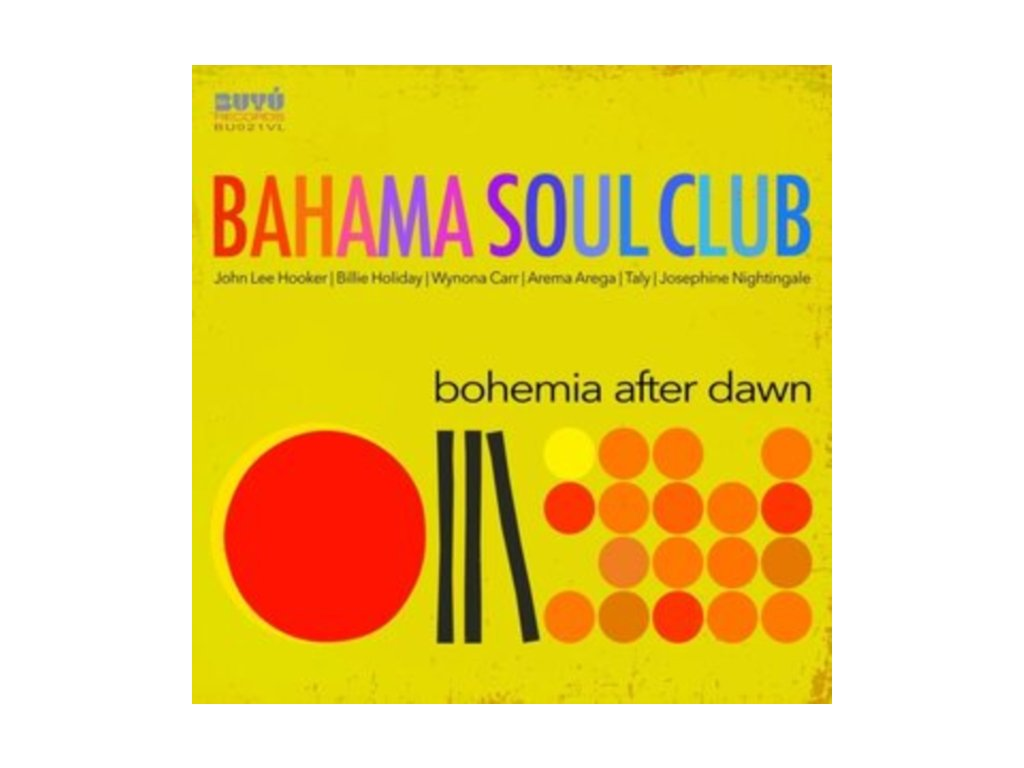 BAHAMA SOUL CLUB - Bohemia After Dawn (LP)