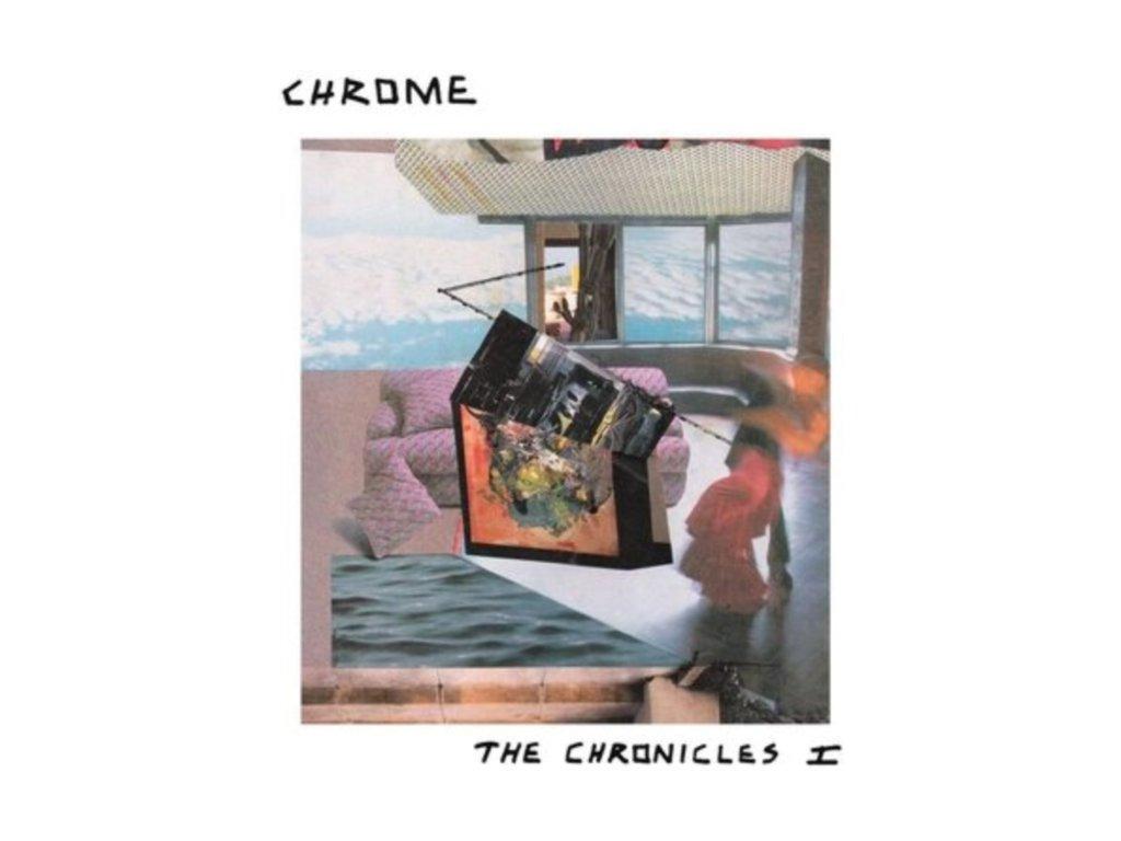 CHROME - The Chronicles I (LP)
